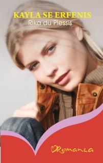 Kayla se erfenis - Rika du Plessis
