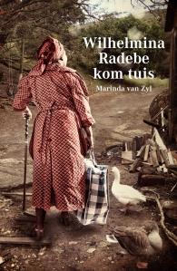 Wilhelmina Radebe kom tuisuis (2de uitgawe)